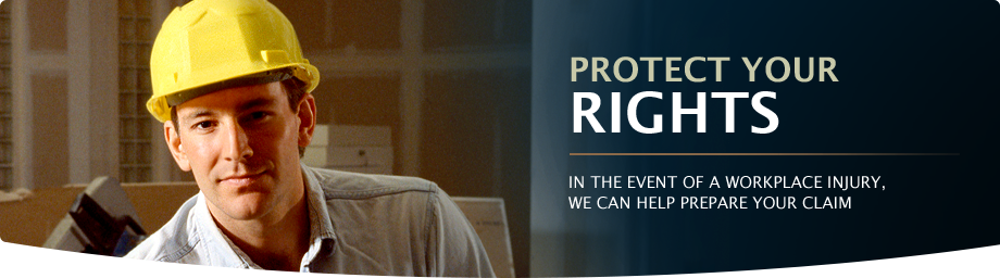 Protect Your Rights. In the event of a workplace injury, we can help prepare your claim.